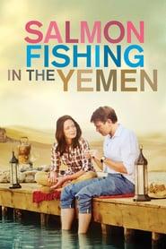 Salmon Fishing in the Yemen (2012)