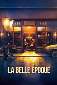 La Belle Epoque (2019)