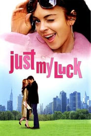 Just My Luck (2006)
