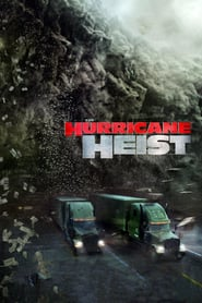 The Hurricane Heist (2018)