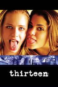 Thirteen (2003)