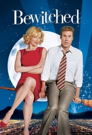 Bewitched (2005)